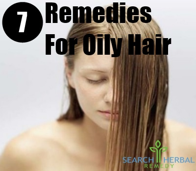 7 Remedies For Oily Hair
